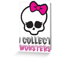 Monster Collector - Monster High Doll Shirt Greeting Card