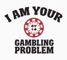 I am your gambling problem  by nektarinchen
