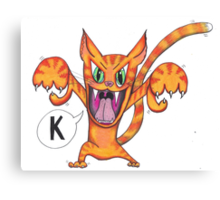 "The Angry Cat Says, ""K!"" Canvas Print"