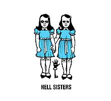 Hell Sisters Photographic Print