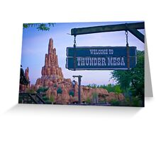 Thunder Mesa (Frontierland) Greeting Card
