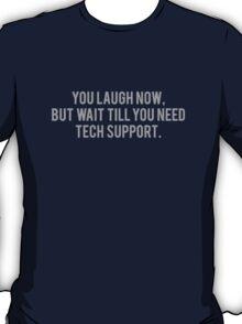Technical Support T-Shirt