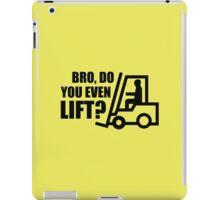 Bro, Do You Even Lift? iPad Case/Skin