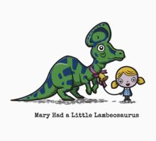 Mary Had A Little Lambeosaurus by Tabner