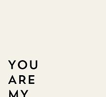 You are my favorite by allyjcreative
