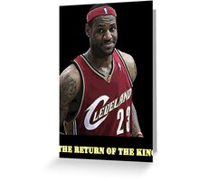 The Return of the King Greeting Card