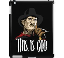 Freddy Krueger - This, is god iPad Case/Skin