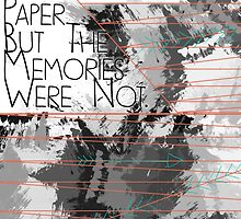 The towns were paper, but the memories were not.  by CaylieR
