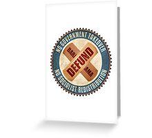 Defund Barack Obama Greeting Card