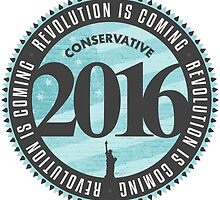 Conservative Revolution 2016 by morningdance