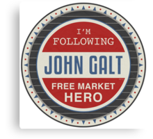 Vote President John Galt Canvas Print