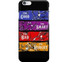 The Good, The Smart, The Bad, and The Hungry iPhone Case/Skin