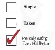 Single/taken/mentally dating- Tom Hiddleston by heidilauren27
