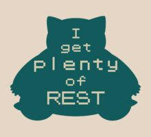 I get plenty of REST by MrRed