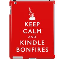 Keep Calm and Kindle Bonfires iPad Case/Skin