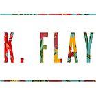 K. Flay  by elenastrawn25
