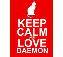 Keep Calm and Love Daemon Photographic Print
