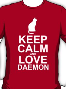 Keep Calm and Love Daemon T-Shirt