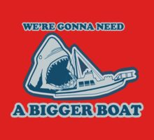 We're Gonna Need A Bigger Boat Shirt Kids Clothes
