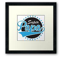 Super Papa Framed Print