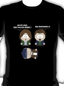 OMG They Killed Bobby !!! T-Shirt