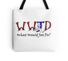 What Would Joss Do? Tote Bag