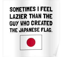 Lazier Japanese Flag Poster