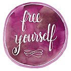 Free Yourself Watercolor by rbx11