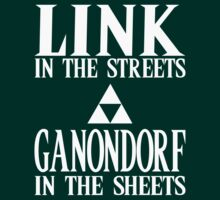 Link in the Streets, Ganondorf in the Sheets. by Reptar22