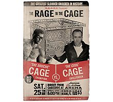 The Rage in the Cage Poster Photographic Print