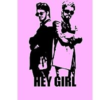 Hey Girl Photographic Print