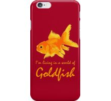 A world of Goldfish iPhone Case/Skin