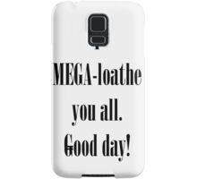 Coxism - Dr.Cox quote  Samsung Galaxy Case/Skin