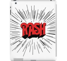 RASH RUSH Shirt iPad Case/Skin
