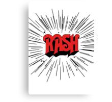 RASH RUSH Shirt Canvas Print