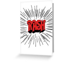 RASH RUSH Shirt Greeting Card