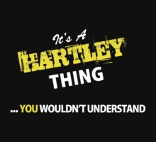 It's A HARTLEY thing, you wouldn't understand !! by satro