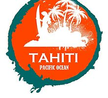 TAHITI surf Paradise by dejava