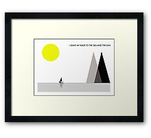 Leave My Rage To The Sea and The Sun Framed Print