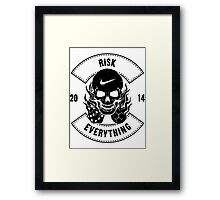 Risk Everything Framed Print