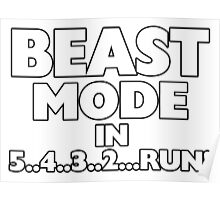 Beast Mode In Three Two Run Poster