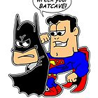 I'm gonna wreck your Batcave! by Dumpsterwear