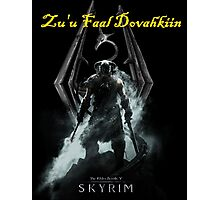 Skyrim: Zu'u Faal Dovahkiin (I am The Dragonborn) Photographic Print