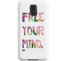 Free Your Mind Samsung Galaxy Case/Skin