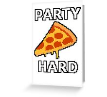 Party Hard Pizza Pixel Art Greeting Card