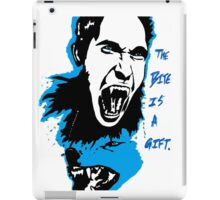 The Bite is a Gift iPad Case/Skin