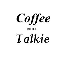 coffee before talkie by Glamfoxx