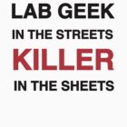 Lab Geek in the Streets, Killer in the Sheets by Crystal Friedman