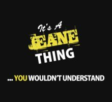 It's A JEANE thing, you wouldn't understand !! by satro