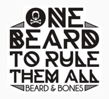 One Beard To Rule Them All by Beardandbones
